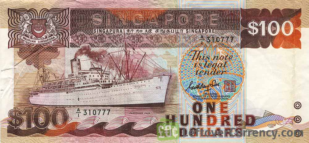 100 Singapore Dollars - Ships series obverse accepted for exchange