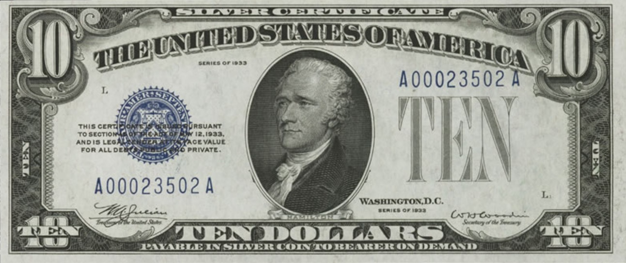 Ten Dollars Silver Certificate Blue Seal Exchange Yours Today