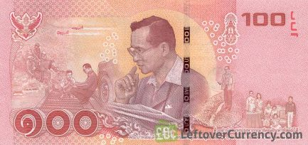 100 Thai Baht banknote (updated portrait) 2017 remembrance issue reverse accepted for exchange