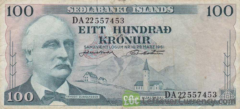 100 Icelandic Kronur banknote (Tryggvi Gunnarsson) obverse accepted for exchange