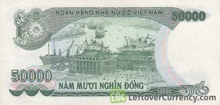 50000 Vietnamese Dong banknote type 1990 to 1994 reverse accepted for exchange